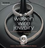 Woven Wire Jewelry - Linda Chandler