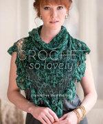 Crochet So Lovely : 21 Carefree Lace Designs - Kristin Omdahl