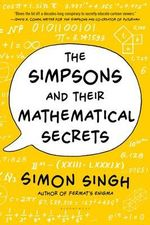 The Simpsons and Their Mathematical Secrets - Simon Singh