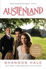 Austenland : Movie Tie-In - Shannon Hale