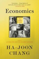 Economics : The User's Guide - Ha-Joon Chang