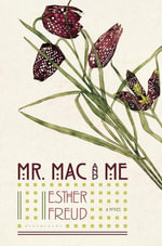 Mr. Mac and Me - Esther Freud