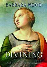 The Divining - Barbara Wood