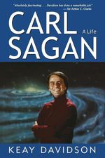 Carl Sagan : A Life - Keay Davidson