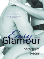Easy Glamour - Maggie Marr