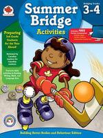 Summer Bridge Activities, Grades 3 - 4 : Canadian Edition - Summer Bridge Activities