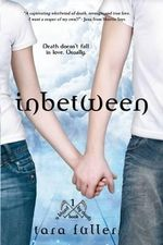 Inbetween : Kissed by Death - Tara Fuller