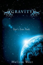 Gravity : The Taking : Book 1 - Melissa West