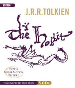 The Hobbit : A BBC Full-Cast Radio Drama - J R R Tolkien
