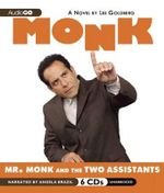 Mr. Monk and the Two Assistants - Lee Goldberg