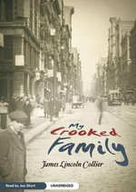 My Crooked Family - James Lincoln Collier