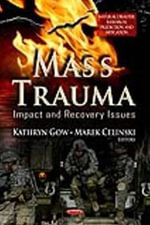 Mass Trauma : Impact & Recovery Issues