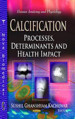 Calcification : Processes, Determinants and Health Impact