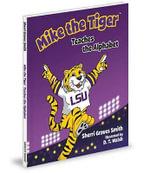 Mike the Tiger Teaches the Alphabet - Sherri Smith