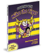 Counting with Mike the Tiger - Sherri Smith