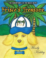 The Adventures of the Beach Boys : Frisco's Treasure - Mindy Kirkley