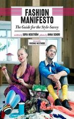 The Fashion Manifesto : The Style-smart Handbook - Sofia Hedstrom