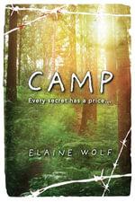 Camp : A Novel - Elaine Wolf