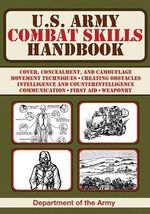 U.S. Army Combat Skills Handbook - Department of the U.S. Army