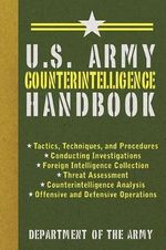 U.S. Army Counterintelligence Handbook - Department of the Army