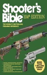 Shooter's Bible : The World's Bestselling Firearms Reference - Jay Cassell