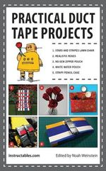 Practical Duct Tape Projects : Projects and Inspiration for Creating Embroidered ... - Instructables