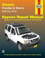 Nissan Frontier & Xterra Automotive Repair Manual - Anon