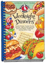 Weeknight Dinners : Meatless Monday, Tex-Mex Tuesday and More...with Over 250 Recipes and These Clever Themes, Weekly Meal Planning Will Be a Snap! - Gooseberry Patch