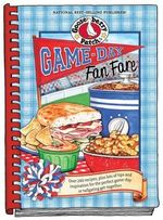 Game-day Fan Fare : Over 240 Recipes, Plus Tips and Inspiration to Make Sure Your Game-day Celebration is a Home Run! - Gooseberry Patch