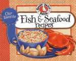 Our Favorite Fish & Seafood Recipes Cookbook : Our Favorite Recipes Collection - Gooseberry Patch