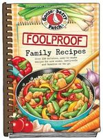 Foolproof Family Recipes - Gooseberry Patch