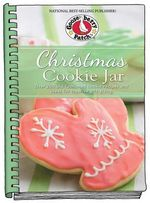 Christmas Cookie Jar : Over 200 Old-Fashioned Cookie Recipes and Ideas for Creative Gift-Giving - Gooseberry Patch