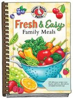 Fresh & Easy Family Meals : Everyday Cookbook Collection - Gooseberry Patch