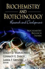 Biochemistry & Biotechnology : Research & Development