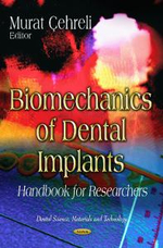 Biomechanics of Dental Implants : Handbook for Researchers
