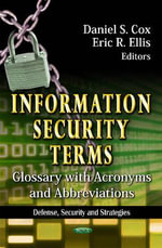 Information Security Terms : Glossary with Acronyms & Abbreviations