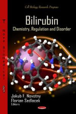 Bilirubin : Chemistry, Regulation & Disorder