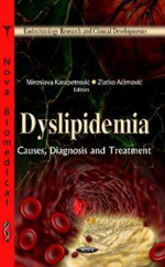 Dyslipidemia : Causes, Diagnosis & Treatment