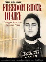 Freedom Rider Diary : Smuggled Notes from Parchman Prison - Carol Ruth Silver