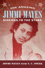 The Amazing Jimmi Mayes : Sideman to the Stars - Jimmi Mayes