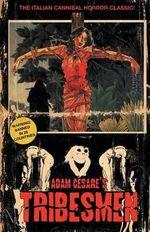 Tribesmen - Adam Cesare