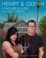 Henry & Glenn Forever & Ever - Tom Neely