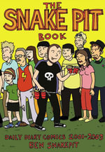 The Snakepit Book : Daily Diary Comics 20012003 - Ben Snakepit
