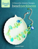 Bead Necklaces : 13 Beautiful Jewelry Designs - Susan Beal