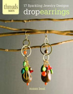 Drop Earrings : 17 Sparkling Jewelry Designs - Susan Beal