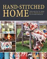 Handstitched Home : Projects to Sew for Cozy, Comfortable Living - Susan Beal