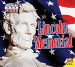 Lincoln Memorial : American Icons - Aaron Carr