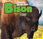 Bison : Animals on the Farm (Hardcover) - Aaron Carr