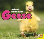 Geese : Animals on the Farm (Hardcover) - Aaron Carr