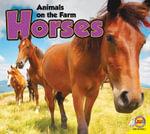 Horses : Animals on the Farm (Hardcover) - Aaron Carr